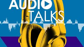 Ep17: Audio & Personality: How Music Shapes our Identity - Audio Talks