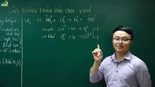 Hóa học lớp 10 – Bài giảng cân bằng phản ứng oxi hóa khử lớp 10 | Thầy Trần Thanh Bình