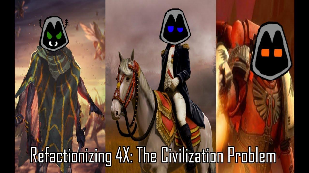 Download Refactionizing 4x: The Civilization Problem