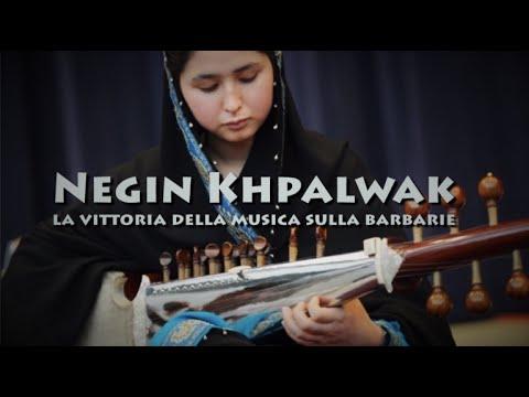 Negin Khpalwak, la vittoria della musica sulla barbarie