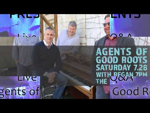 Agents of Good Roots - Live Q&A @ The Broadberry