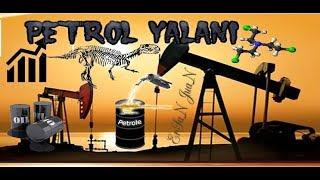 Petrol gerçeği! - Bilmediğiniz Büyük Sırlar