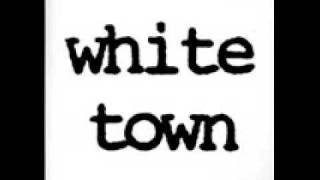 White Town - Your Woman Lyrics