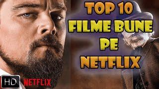 TOP 10 FILME BUNE DE PE NETFLIX 2020