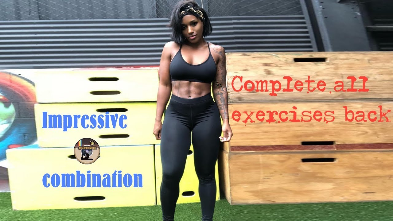 Impressive combination - Complete all exercises Back