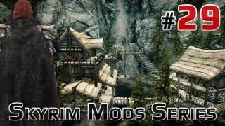 ★ Skyrim Mods Series - #29 - Cloaks of Skyrim, Blade of Eplear, Sweeping Weapons