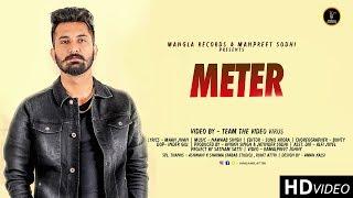 Meter | Sahil Attri  | Kamalpreet johny | Nawaab Singh | Latest Punjabi Songs 2018 | Mangla Records