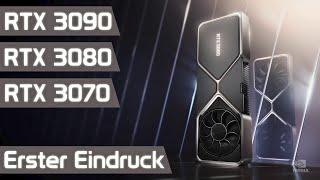 Nvidia GeForce RTX 3090, 3080 und 3070 vorgestellt! Mein erster Eindruck