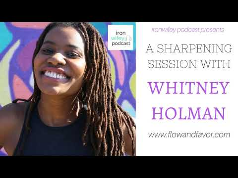 A Sharpening Session with Whitney Holman