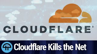 How Cloudflare Killed the Internet