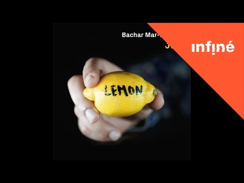 Bachar Mar-Khalifé - Lemon (Radio Edit)