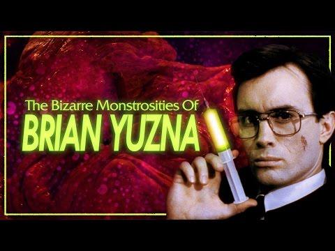 The Bizarre Monstrosities Of Brian Yuzna