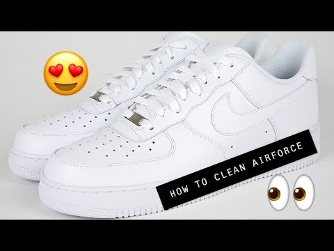 HOW TO CLEAN AIRFORCE 1!