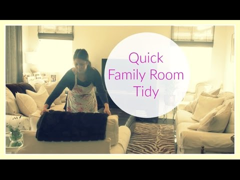 Quick Family Room Tidy