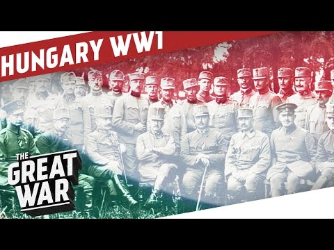 The Kingdom of Hungary in WW1 I THE GREAT WAR Special