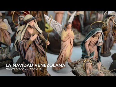 Navidad Venezolana. Recordando la tradición