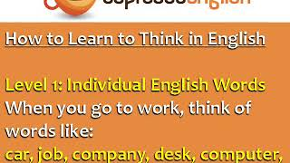 How to Speak Fluent English  Learn to Think in English   فكر بالانجليزي