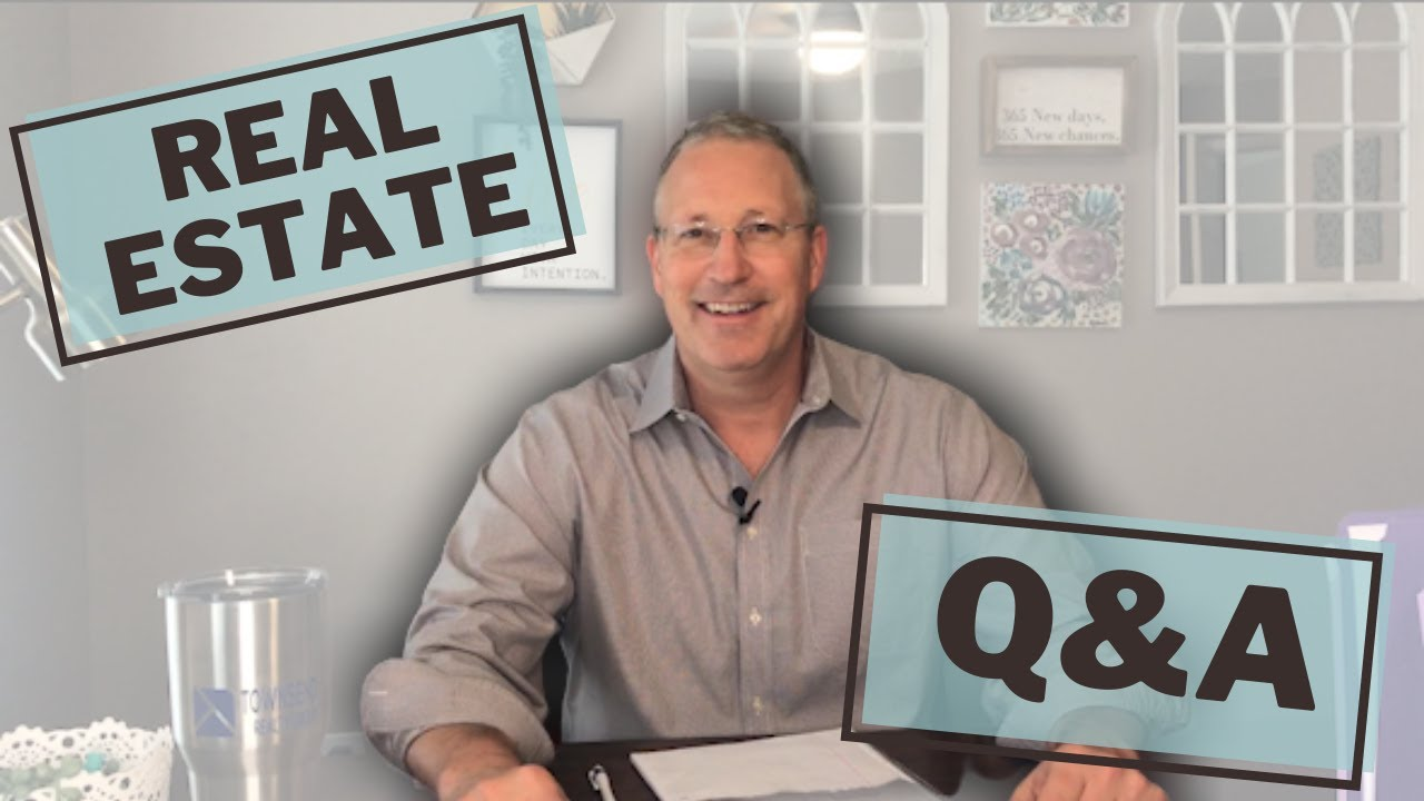 Real Estate Q&A | Townsend Realty Group