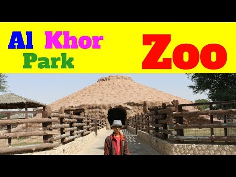 Al Khor park zoo Doha Qatar with location and timing for family park, kids love to see animals