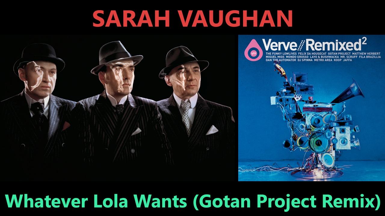 whatever lola wants sarah vaughan remix