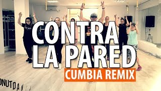 Contra La Pared - Cumbia Remix | J Balvin ft Sean Paul | Zumba Fitness