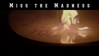 Time Of The Mouth - Miss The Madness - OFFICIAL MUSIC VIDEO