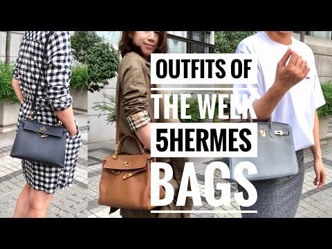 5 HERMES BAGS | OUTFITS OF THE WEEK
