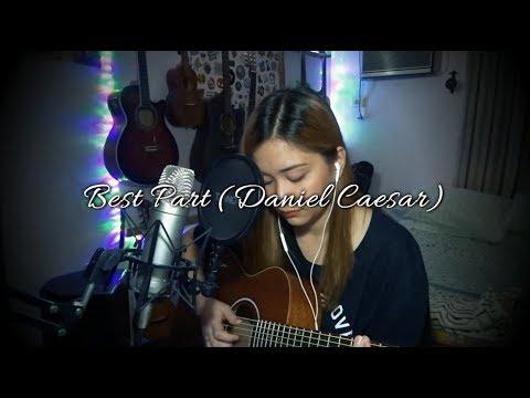 Best Part (Daniel Caesar ft. H.E.R) Cover - Ruth Anna