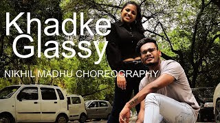 Khadke Glassy Jabariya Jodi Dance Cover Nikhil Madhu Choreography Ft Aishwarya N Nair