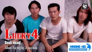 Suab Nkauj - Lucky4 [Official Audio]
