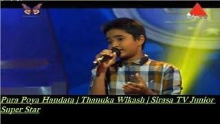 Pura Poya Handata | Thanuka Wikash | Sirasa TV Junior Super Star