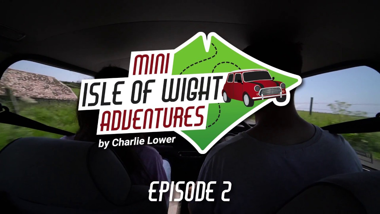 Thumbnail: Mini Isle of Wight Adventures Episode 2 of 4 by Charlie Lower