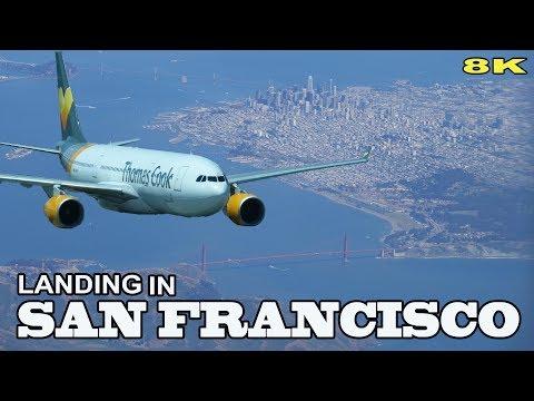 SAN FRANCISCO - LANDING IN INTERNATIONAL AIRPORT 2018 8K