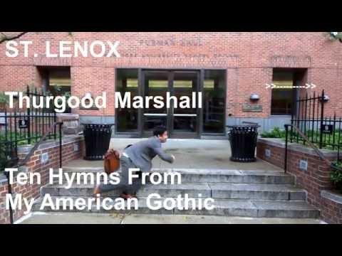 2.  St. Lenox - Thurgood Marshall