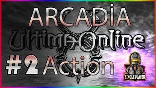 ARCADİA UO Action MONTAGE #2