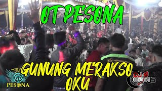 CARI JODOH OT PESONA Live Gunung Merakso Kab.OKU - DJ GUNTUR JS