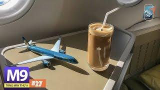 [M9] #27: HẠNG THƯƠNG GIA Vietnam Airlines: A350 lớn chở A350 nhỏ | Yêu Máy Bay