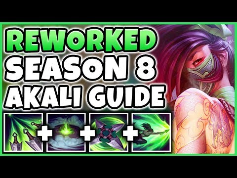 SEASON 8 REWORKED AKALI GUIDE | RUNES, COMBOS, ITEMS, GAMEPLAY, TOWER DIVING - League of Legends