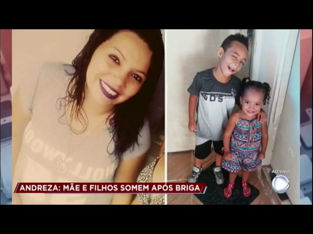 Caso Andreza: mãe some com os filhos após briga com o companheiro