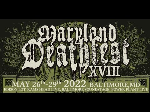 Maryland Deathfest' has been postponed agian now May 26th-29th, 2022