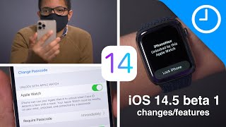 iOS 14.5 Beta 1 Changes and Features! What's new?
