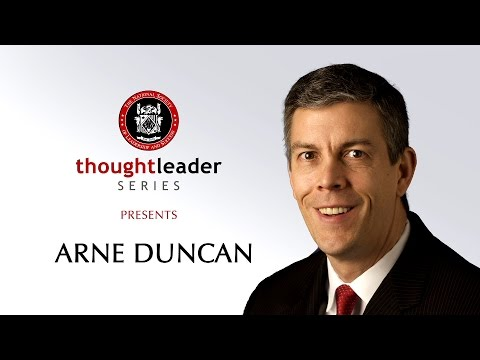 Thought Leader Series Presents: Former United States Secretary of Education Arne Duncan