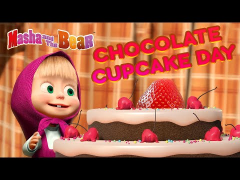 Masha And The Bear 💖🎂 Chocolate Cupcake Day 🎂💖 Chocolatiest Cartoon Collection For Kids 🎬