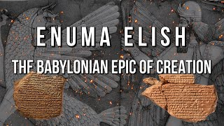 Enuma Elish  | The Babylonian Epic of Creation | Complete Audiobook | With Commentary