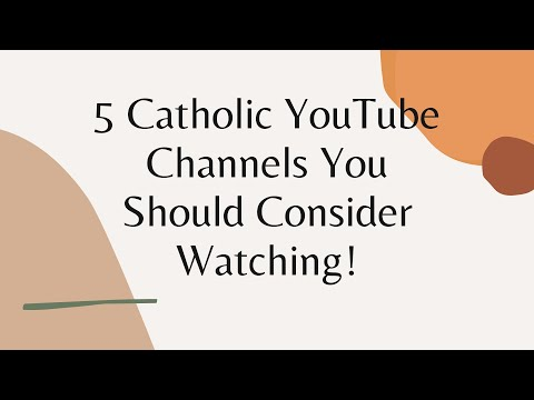 5 Awesome Catholic YouTube Channels