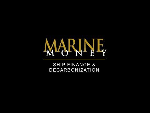 Marine Money Ship Finance & Decarbonization – Opening Remarks