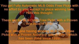 MLB Odds Free Picks - Get Winning MLB Odds Free Picks at MLB-PICKS.SITE - With 87.68% Win Rate!