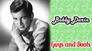 Watch Bobby Darin Guys And Dolls video