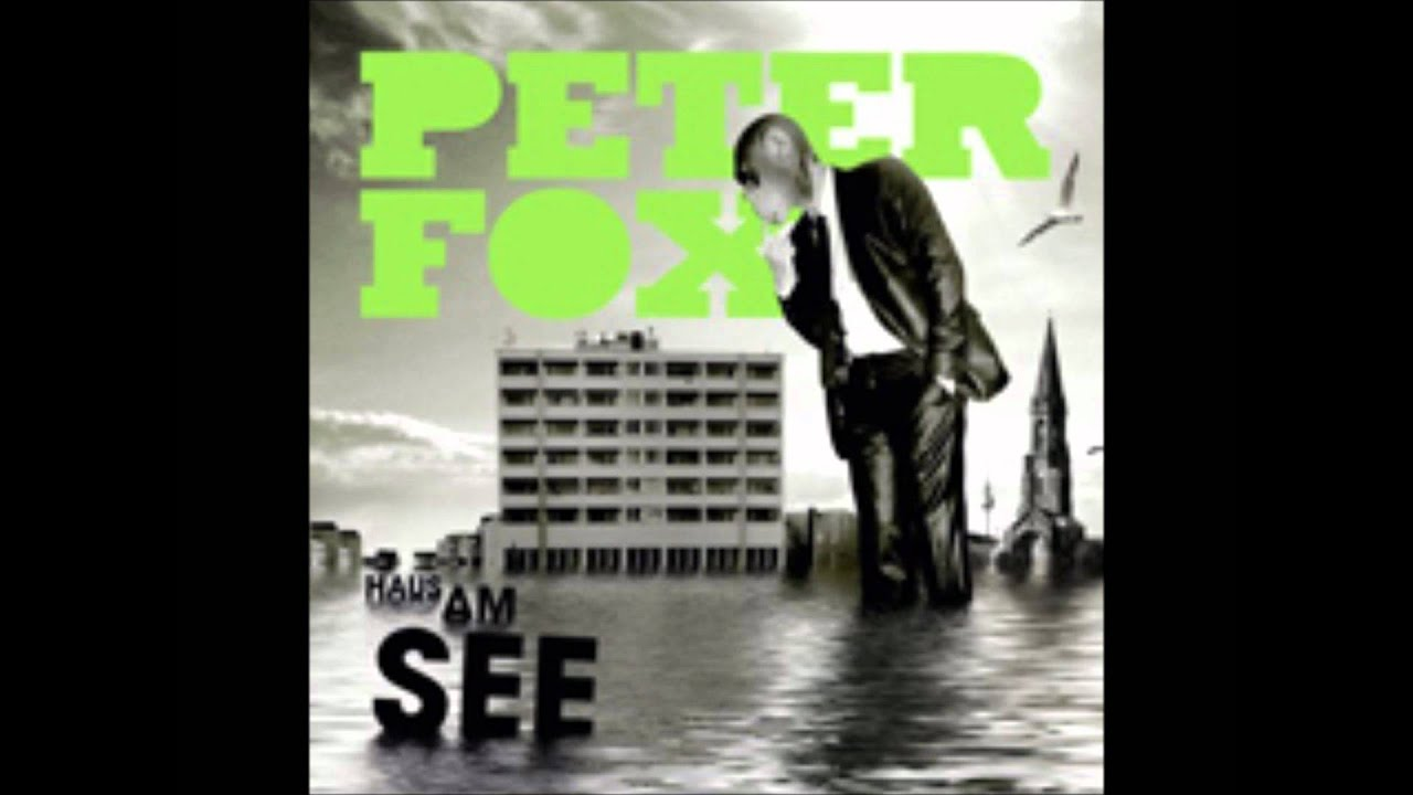 Haus Am See Peter Fox Youtube