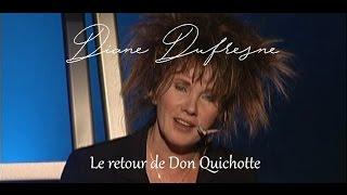 Diane Dufresne Le retour de Don Quichotte
